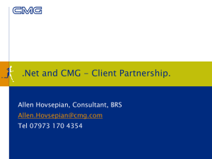 .Net and CMG - Client Partnership. Allen Hovsepian, Consultant, BRS