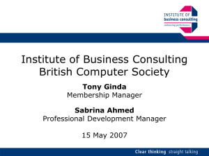Institute of Business Consulting British Computer Society Tony Ginda Sabrina Ahmed