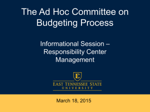 The Ad Hoc Committee on Budgeting Process – Informational Session