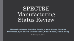 SPECTRE Manufacturing Status Review February 5, 2015