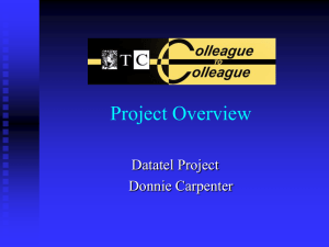 Project Overview Datatel Project Donnie Carpenter