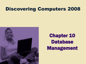 Chapter 10 Database Management Discovering Computers 2008