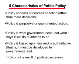 5 Characteristics of Public Policy