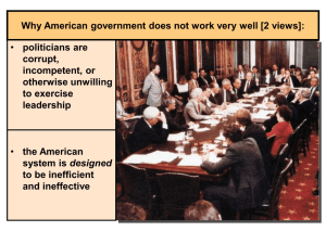 Why American government does not work very well [2 views]: corrupt,