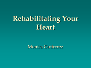 Rehabilitating Your Heart Monica Gutierrez