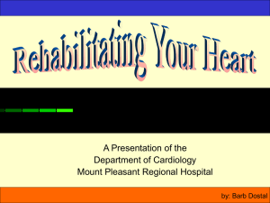A Presentation of the Department of Cardiology Mount Pleasant Regional Hospital