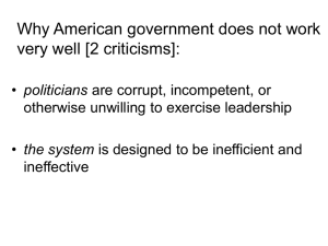 Why American government does not work very well [2 criticisms]: politicians