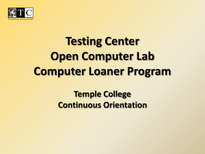 Testing Center Open Computer Lab Computer Loaner Program Temple College