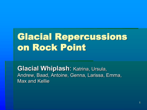 Glacial Repercussions on Rock Point Glacial Whiplash Katrina, Ursula,