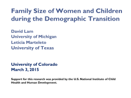 Family Size of Women and Children during the Demographic Transition