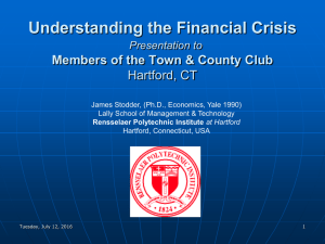Understanding the Financial Crisis Members of the Town & County Club