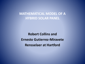 MATHEMATICAL MODEL OF A HYBRID SOLAR PANEL Robert Collins and Ernesto Gutierrez-Miravete