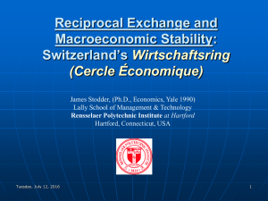 Reciprocal Exchange and Macroeconomic Stability: Switzerland's Wirtschaftsring