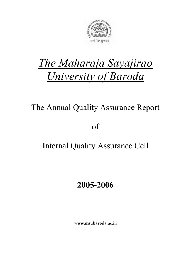 The Maharaja Sayajirao University Of Baroda The Annual Quality Assurance Report