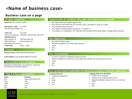 <Name of business case> Business case on a page Project snapshot