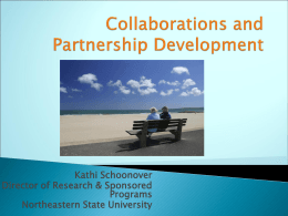 Kathi Schoonover Director of Research & Sponsored Programs Northeastern State University