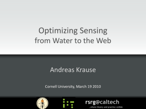 Optimizing Sensing from Water to the Web Andreas Krause rsrg