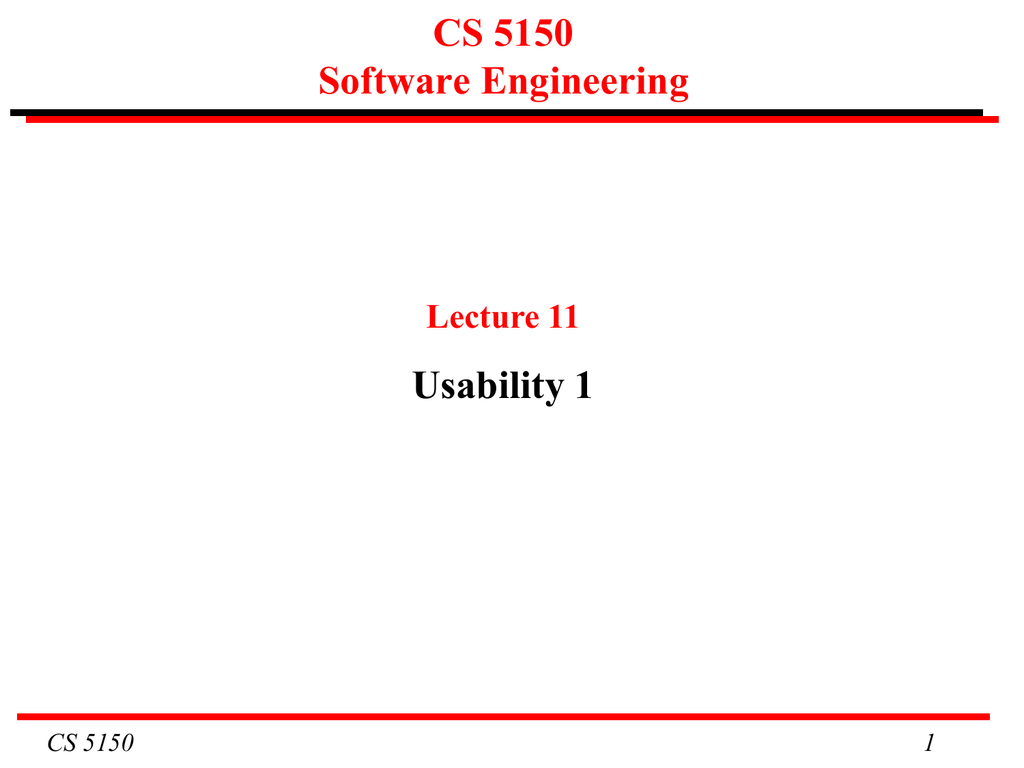 Cs 5150 Software Engineering Usability 1 Lecture 11