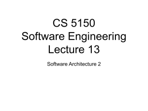 CS 5150 Software Engineering Lecture 13 Software Architecture 2