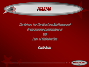 PHASTAR Kevin Kane The Future for the Western Statistics and Programming Communities in