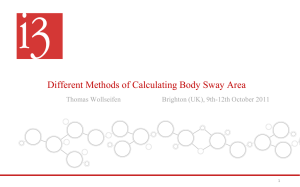 Different Methods of Calculating Body Sway Area Thomas Wollseifen 1