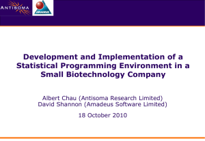 Development and Implementation of a Statistical Programming Environment in a