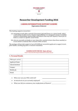 Researcher Development Funding 2016 CAREER INTERRUPTION SUPPORT SCHEME