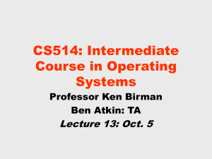 CS514: Intermediate Course in Operating Systems Lecture 13: Oct. 5