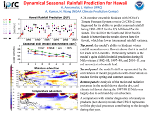 Dynamical Seasonal  Rainfall Prediction for Hawaii