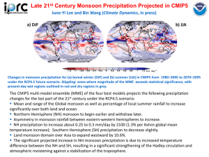 Late 21 Century Monsoon Precipitation Projected in CMIP5 Climate Dynamics a) DJF