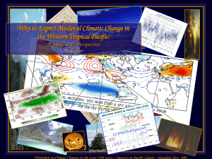 Why to Expect Medieval Climatic Change in the Western Tropical Pacific: