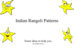 Indian Rangoli Patterns Some ideas to help you. By Debbie Jones