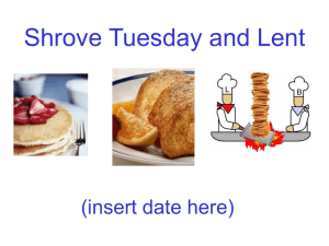 Shrove Tuesday and Lent (insert date here)