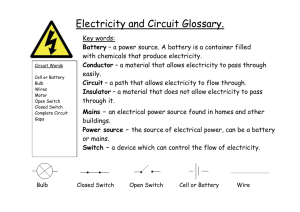 Electricity and Circuit Glossary. Key words: with chemicals that produce electricity. easily.