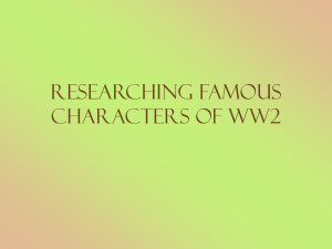 Researching Famous Characters of WW2