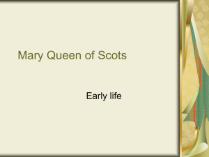 Mary Queen of Scots Early life