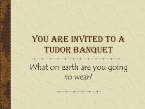 You are invited to a Tudor Banquet to wear?