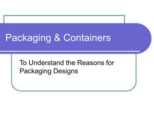 Packaging & Containers To Understand the Reasons for Packaging Designs