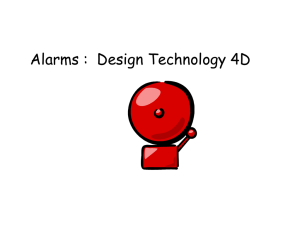 Alarms :  Design Technology 4D