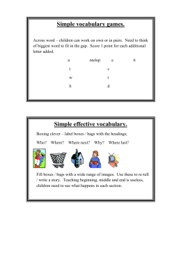 Simple vocabulary games.