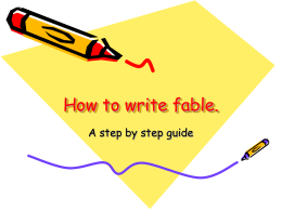 How to write fable. A step by step guide