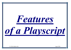 Features of a Playscript  Dr. Iffat Sardharwalla