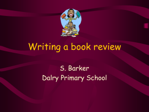 Writing a book review S. Barker Dalry Primary School