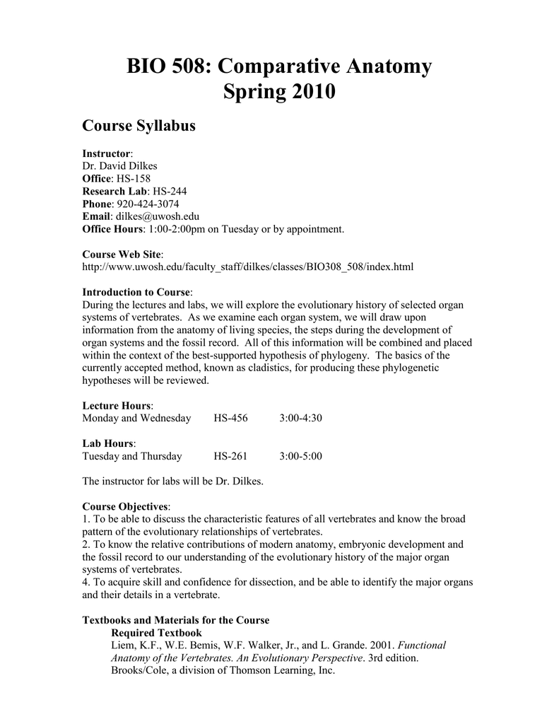 BIO 508: Comparative Anatomy Spring 2010 Course Syllabus