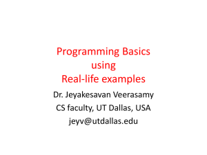 Programming Basics using Real-life examples Dr. Jeyakesavan Veerasamy