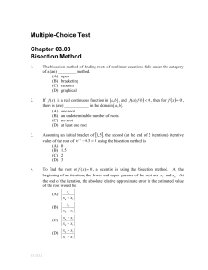 Multiple-Choice Test Chapter 03.03 Bisection Method
