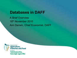 Databases in DAFF A Brief Overview 18 November 2010