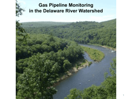 Gas Pipeline Monitoring in the Delaware River Watershed 1