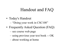 Handout and FAQ • Today's Handout • Frequently Asked Question (FAQ)