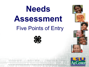 Needs Assessment Five Points of Entry